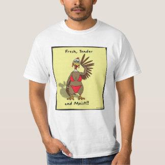 Fresh, tender and moist T-Shirt