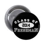 Freshman Class Of Pinback Button