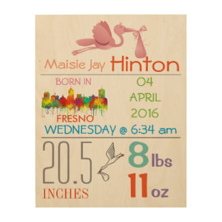 FRESNO - BABY GIRL ARRIVAL ANNOUNCEMENT WOOD WALL ART