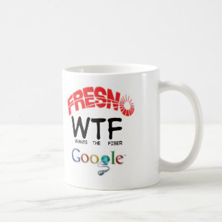 Fresno WTF Google Coffee Mug