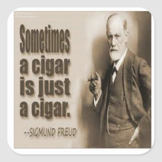 Freud And Cigar Quote Square Sticker