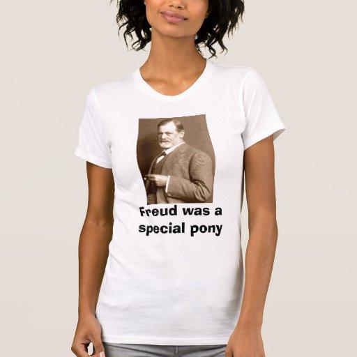 freud, Freud was a special pony Tees