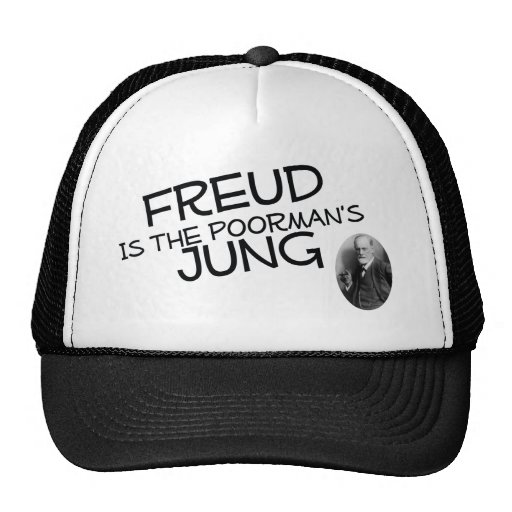 Freud Is The Poorman's Jung Trucker Hats