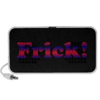 ¡Frick divertido! El decir iPod Altavoces