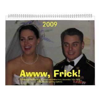 Frick Wedding 2009 Calendar