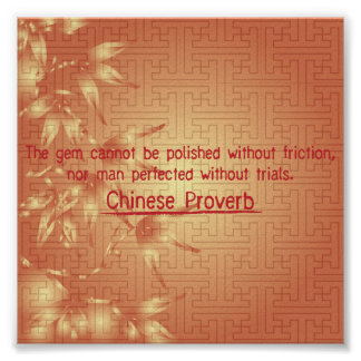 ''Friction and trials' Chinese proverb poster