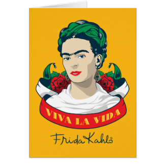 Frida Kahlo | Viva la Vida Card