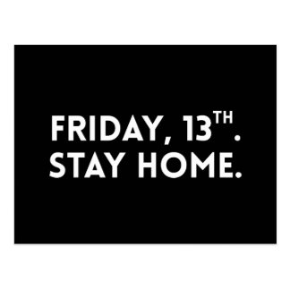 Friday, 13th. Stay home. Postcard