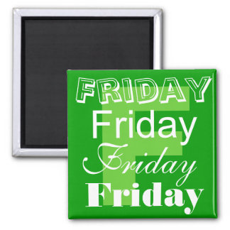 Friday Business Day of the week Magnet