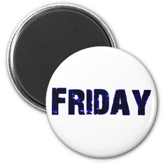 Friday Day of the Week Merchandise 2 Inch Round Magnet