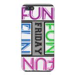 Friday! Fun Fun Fun Fun! Case For iPhone 5