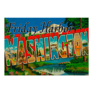 Friday Harbor, Washington - Large Letter Poster