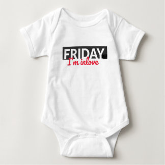 Friday I'm In Love TGIF Weekend Party Everyday Baby Bodysuit