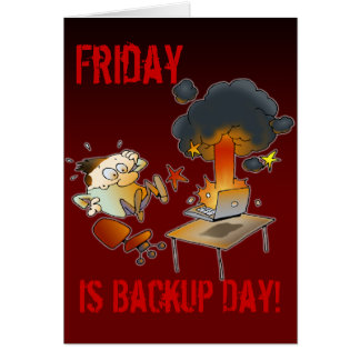 Friday Is Backup Day Card