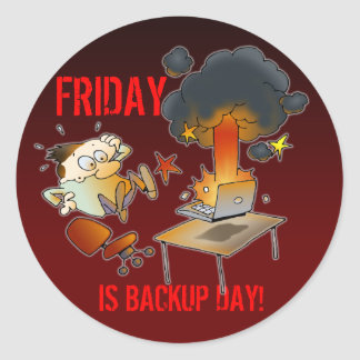 Friday Is Backup Day Classic Round Sticker