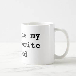 Friday is my 2nd favorite f-word coffee mug