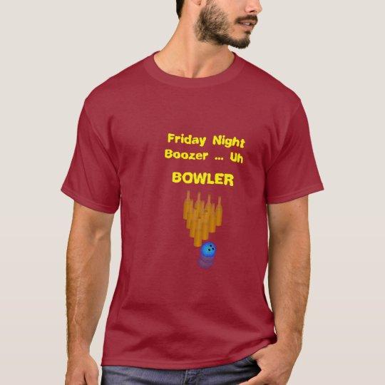 Friday Night Bowler T-Shirt