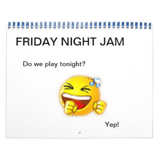 FRIDAY NIGHT JAM CALENDAR