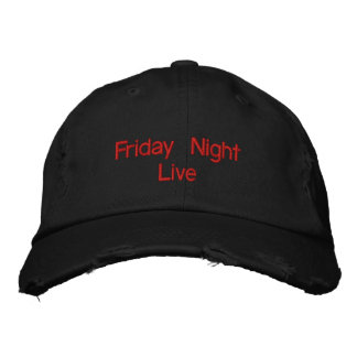 Friday Night Live Embroidered Hat