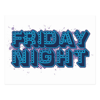 Friday Night Postcard