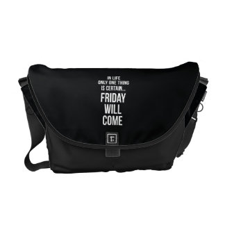 Friday Will Come Funny Office Gifts Black White Courier Bag