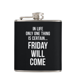 Friday Will Come Funny Office Gifts Black White Hip Flask