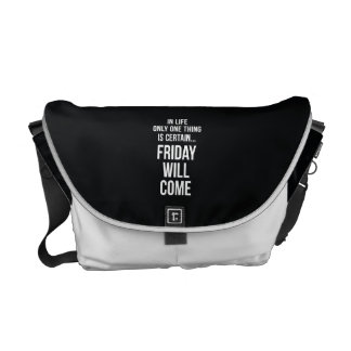 Friday Will Come Funny Work Quote Black White Messenger Bag
