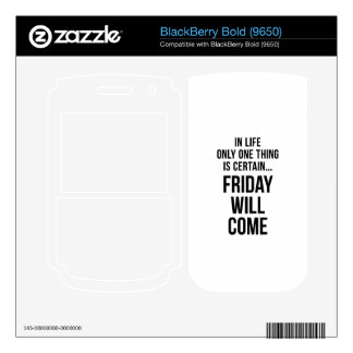 Friday Will Come Office Wisdom White Black Skins For BlackBerry Bold