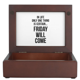 Friday Will Come Work Motivational White Black Memory Box