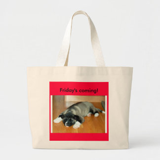 Friday's coming! tote bag