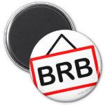 BRB smile  Be right back fridge_magents_magnet