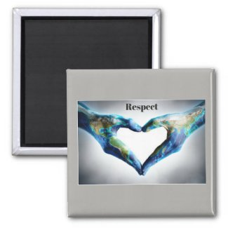 Fridge Magnet - Respect