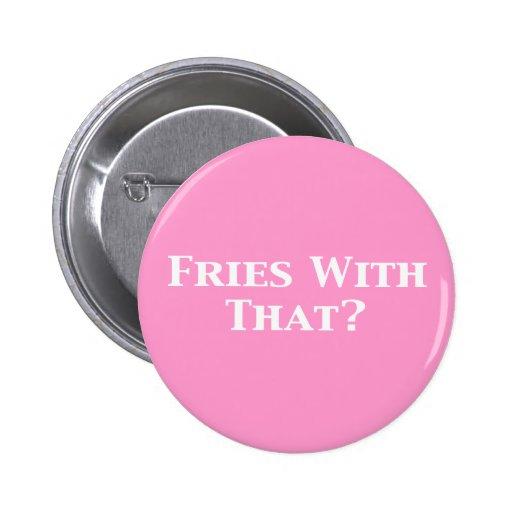 Fríe con ése los regalos pins