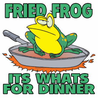 fried frog its whats for dinner acrylic cut out