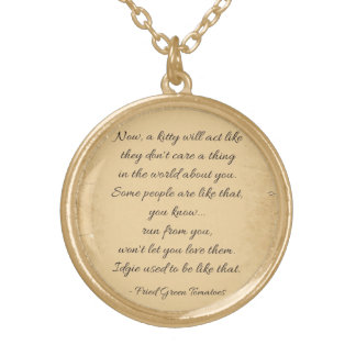 Fried Green Tomatoes Quote Round Pendant Necklace