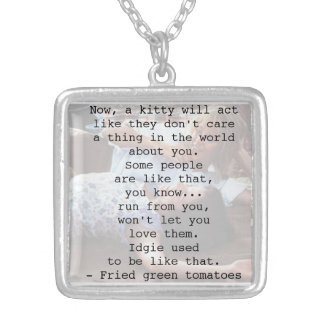 Fried Green Tomatoes Quote Square Pendant Necklace