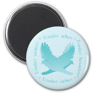 Frieden sichern, bewahren, leben, lieben 2 inch round magnet