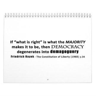 Friedrich Hayek Quote Democracy & Demagoguery Wall Calendar