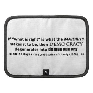 Friedrich Hayek Quote Democracy Demagoguery Organizers