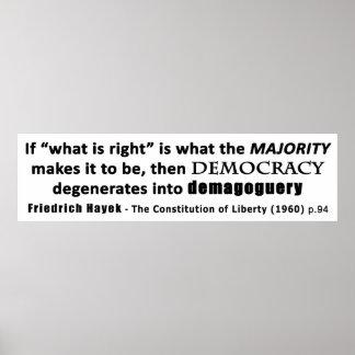 Friedrich Hayek Quote Democracy & Demagoguery Poster