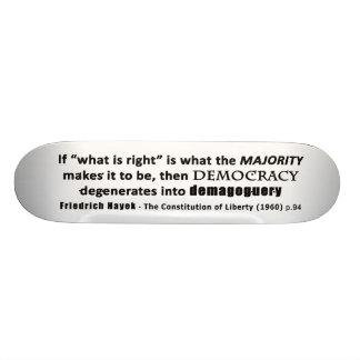 Friedrich Hayek Quote Democracy & Demagoguery Skateboard Deck