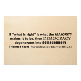 Friedrich Hayek Quote Democracy & Demagoguery Wood Print