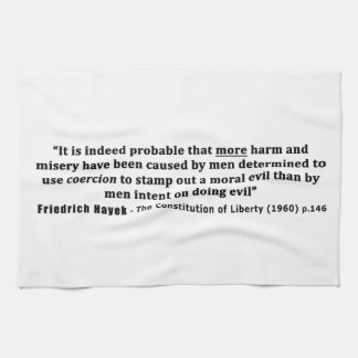 Friedrich Hayek Quote More Harm Done By Coercion Kitchen Towel