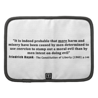 Friedrich Hayek Quote More Harm Done By Coercion Organizer