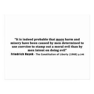Friedrich Hayek Quote More Harm Done By Coercion Postcard