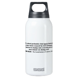 Friedrich Hayek Quote More Harm Done By Coercion Thermos Water Bottle