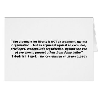 Friedrich Hayek Quote The Argument for Liberty Greeting Card