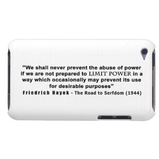 Friedrich Hayek Road to Serfdom Limit Power Quote Case-Mate iPod Touch Case