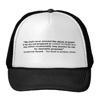 Friedrich Hayek Road to Serfdom Limit Power Quote Trucker Hat