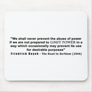Friedrich Hayek Road to Serfdom Limit Power Quote Mouse Pad
